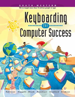 Keyboarding for Computer Success 9780538685849