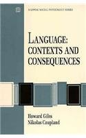 Language: Contexts and Consequences