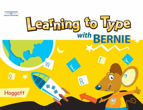 Learning to Type with Bernie 9780538439626