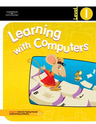Learning with Computers Level 1 9780538437820