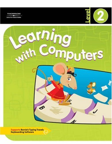 Learning with Computers Level 2 9780538437868