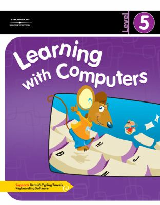 Learning with Computers Level 5 9780538435420