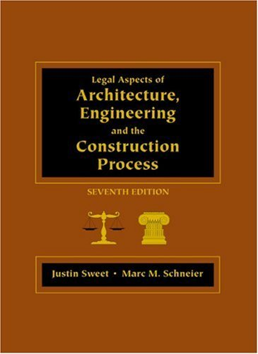 Legal Aspects of Architecture, Engineering, and the Construction Process 9780534464677