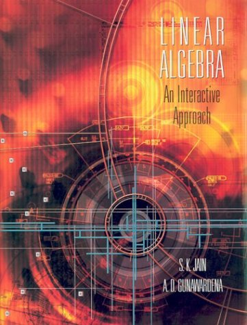 Linear Algebra: An Interactive Approach [With CDROM] 9780534409159