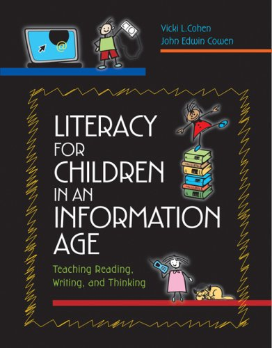 Literacy for Children in an Information Age: Teaching Reading, Writing, and Thinking 9780534611194