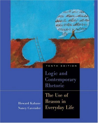 Logic and Contemporary Rhetoric: The Use of Reason in Everyday Life 9780534626044