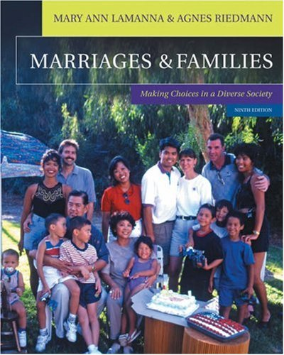 Marriages & Families: Making Choices in a Diverse Society [With Infotrac College Edition] 9780534618599