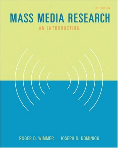 Mass Media Research: An Introduction 9780534647186