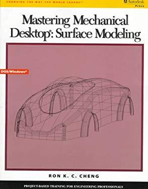 Mastering Mechanical Desktop: Surface Modeling 9780534950859