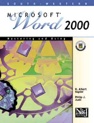 Mastering and Using Microsoft Word 2000 9780538427722