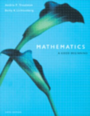 Mathematics: A Good Beginning [With Infotrac] 9780534529055