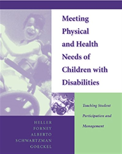 Meeting Physical and Health Needs of Children with Disabilities: Teaching Student Participation and Management 9780534348373