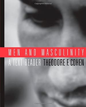 Men and Masculinity: A Text-Reader 9780534536589