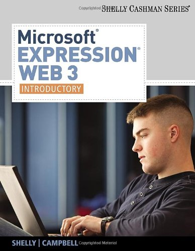 Microsoft Expression Web 3: Introductory 9780538474498