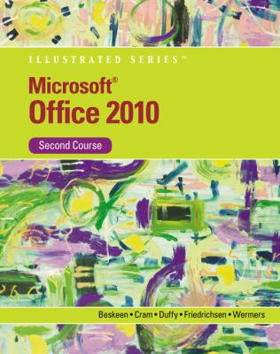 Microsoft Office 2010 Illustrated Second Course 9780538748148
