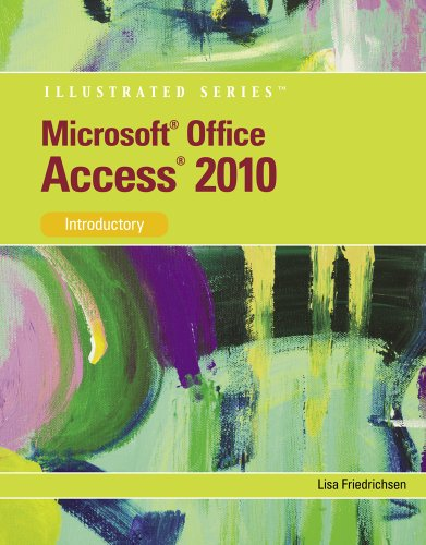 Microsoft Office Access 2010: Introductory 9780538748261