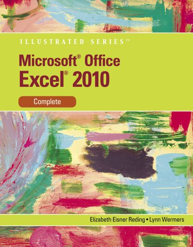 Microsoft Excel 2010: Illustrated Complete 9780538747134