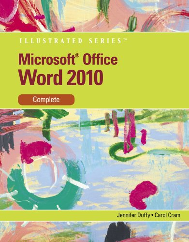 Microsoft Word 2010 Illustrated, Complete 9780538747141