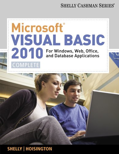 Microsoft Visual Basic 2010 for Windows, Web, and Office Applications: Complete 9780538468480
