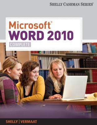 Microsoft Word 2010: Complete 9780538743907