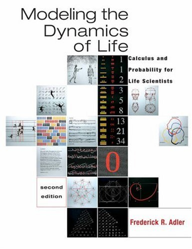 Modeling the Dynamics of Life: Calculus and Probability for Life Scientists (with Ilrn Testing) 9780534404864
