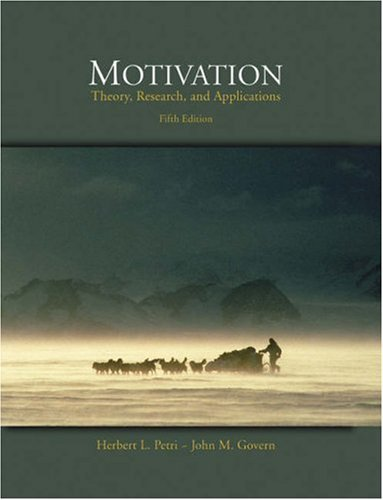 Motivation: Theory, Research, and Applications (with Infotrac) [With Infotrac] 9780534568801