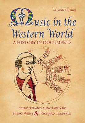 Music in the Western World: A History in Documents 9780534585990