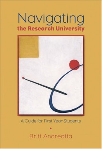 Navigating the Research University: A Guide for First-Year Students 9780534644192