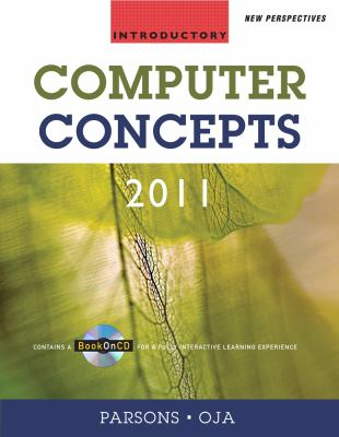 New Perspectives on Computer Concepts 2011: Introductory