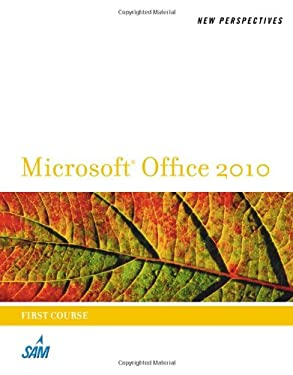 New Perspectives on Microsoft Office 2010, First Course 9780538746533