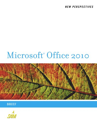 New Perspectives on Microsoft Office 2010: Brief 9780538743082