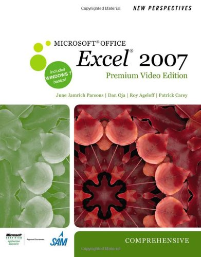 New Perspectives on Microsoft Office Excel 2007, Comprehensive [With DVD] 9780538475594