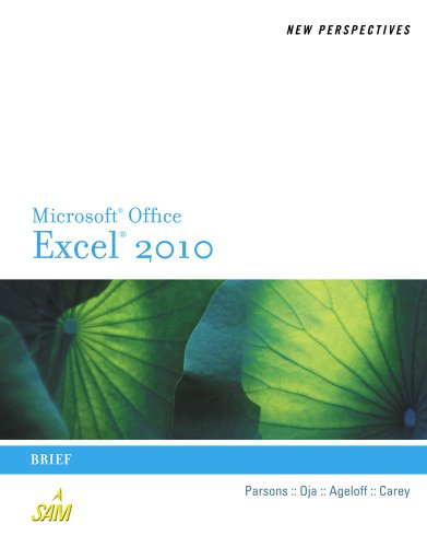New Perspectives on Microsoft Excel 2010, Brief 9780538742924