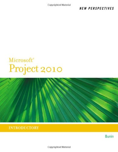 New Perspectives on Microsoft Project 2010: Introductory 9780538746762