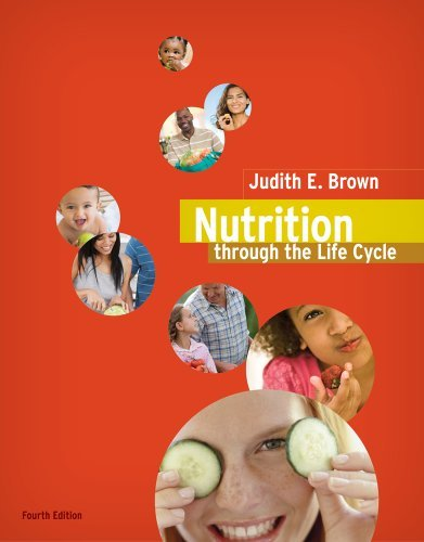 Nutrition Through the Life Cycle 9780538733410