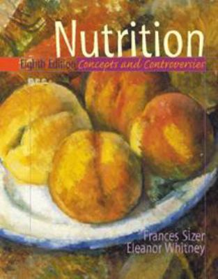 Nutrition: Concepts and Controversies 9780534564667
