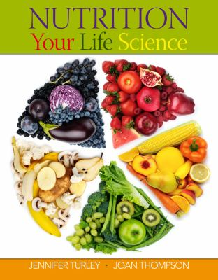 Nutrition Your Life Science 9780538494847