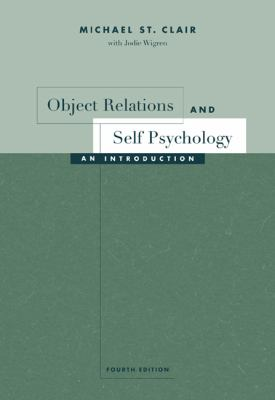 Object Relations and Self Psychology: An Introduction 9780534532932