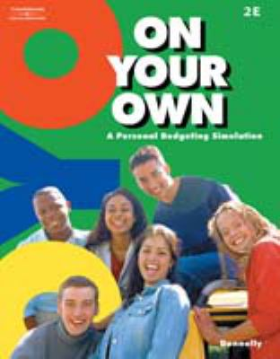On Your Own: A Personal Budgeting Simulation 9780538436809