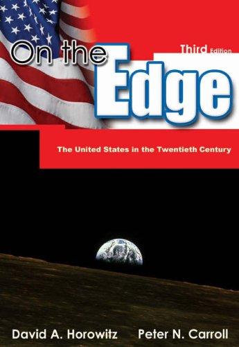 On the Edge: The United States in the Twentieth Century 9780534571863