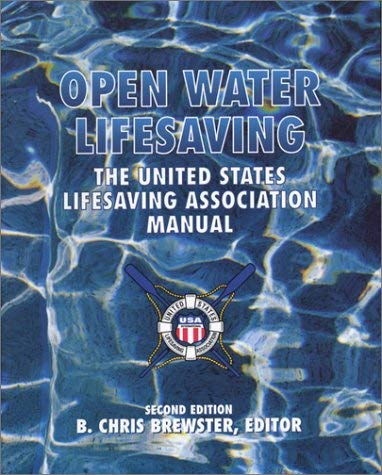 Open Water Lifesaving: The United States Lifesaving Association Manual 9780536737359