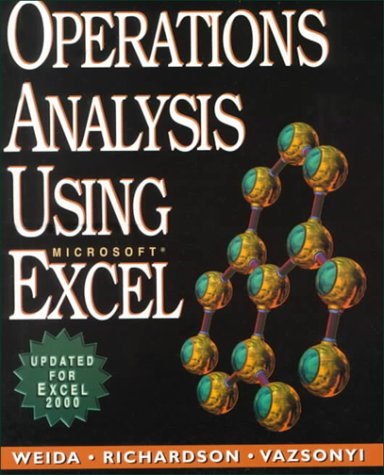 Operations Analysis Using Microsoft Excel 9780534517397
