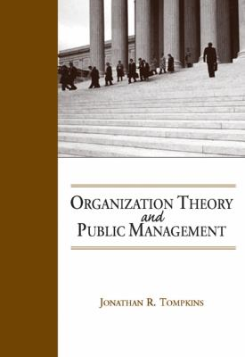 Organization Theory and Public Management 9780534174682