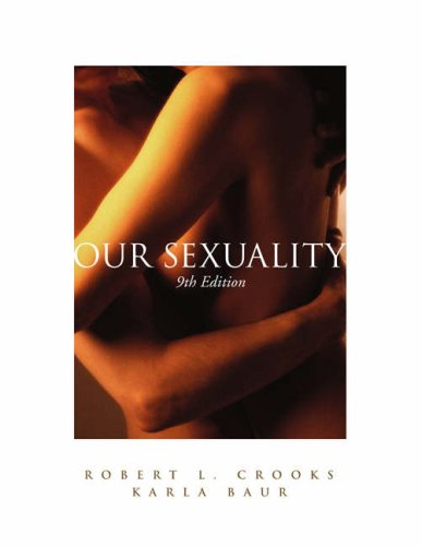 Our Sexuality [With CDROM and Infotrac] 9780534633752