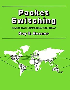 Packet Switching: Tomorrow's Communications Today 9780534979652
