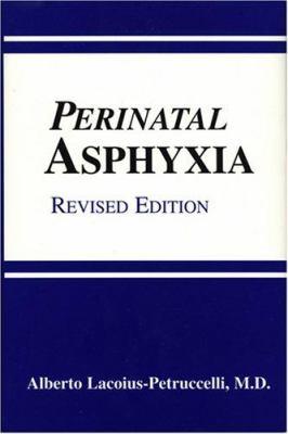 Perinatal Asphyxia 9780533153466