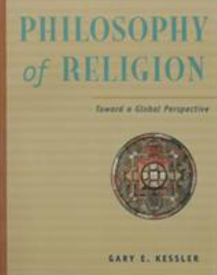 Philosophy of Religion in a Global Perspective 9780534505493