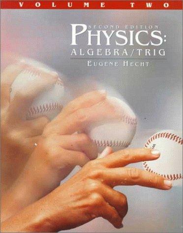 Physics: Alg/Trig Vol. 2 9780534354138