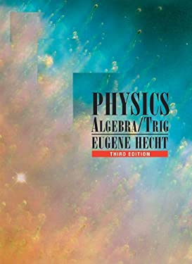 Physics: Algebra and Trigonometry [With CDROM] 9780534377298