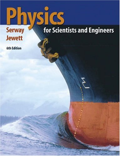 Physics for Scientists and Engineers [With Infotrac] 9780534408428